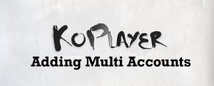 Koplayer-multi-accounts