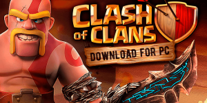 download-clash-of-clans-for-pc